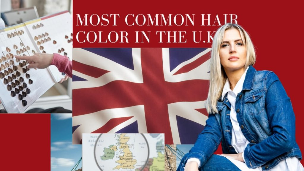 Most Common Hair Color in the UK